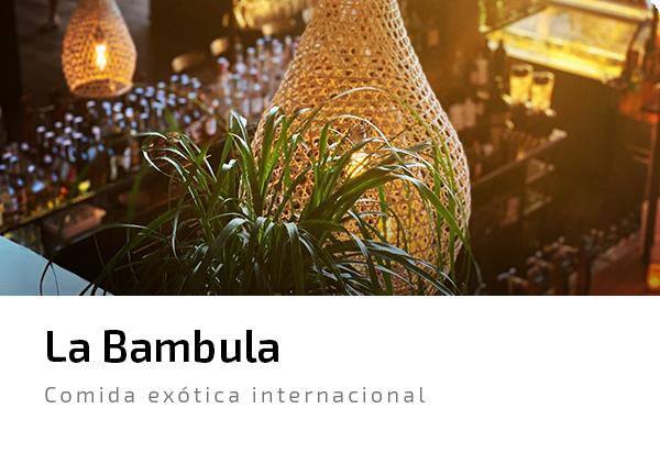 Bambula comida exotica internacional